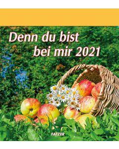 Denn du bist bei mir 2021 - Grossdruckkalender