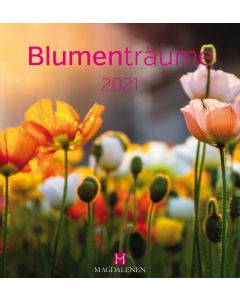 Blumenträume 2021