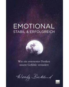 Emotional stabil und erfolgreich