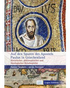 Auf den Spuren des Apostels Paulus in Griechenland