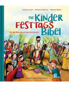 Die Kinder Festtags Bibel