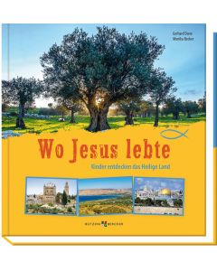 Wo Jesus lebte