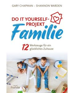 Do it yourself-Projekt Familie