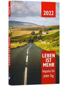 Leben ist mehr 2022 - Buchkalender
