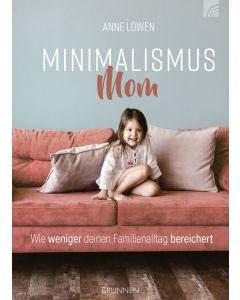 Minimalismus Mom