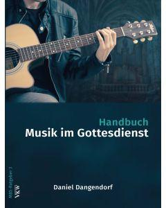 Handbuch: Musik im Gottesdienst