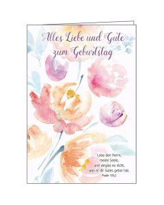 Faltkarte: Alles Liebe und Gute zum Geburtstag