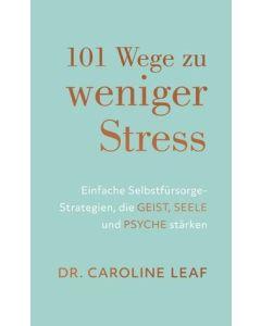101 Wege zu weniger Stress