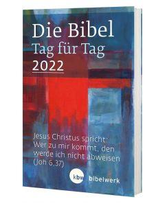 Die Bibel Tag für Tag 2022 - Taschenbuch