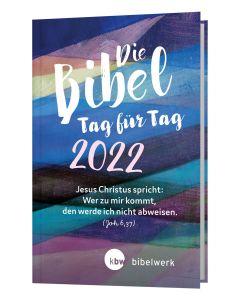 Die Bibel Tag für Tag 2022 - Großausgabe