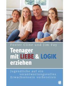 Teenager mit Liebe und Logik erziehen