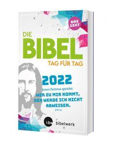 Die Bibel Tag für Tag 2022 - was geht