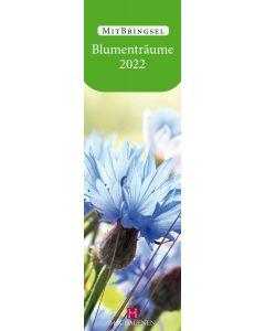Blumenträume 2022 - Lesezeichenkalender