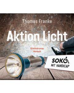 Soko mit Handicap: Aktion Licht - Hörbuch