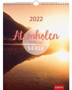 Atemholen für die Seele 2022  - Wandkalender