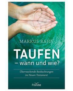 Taufen - wann und wie?