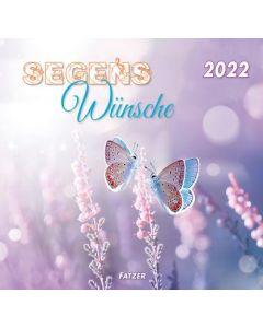 Segenswünsche 2022 - Wandkalender