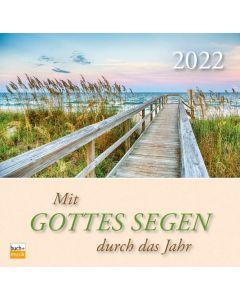 Mit Gottes Segen durch das Jahr 2022