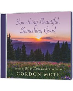 Something Beautiful, Something Good