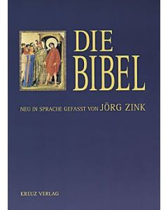 Die Bibel - Neu in Sprache gefasst