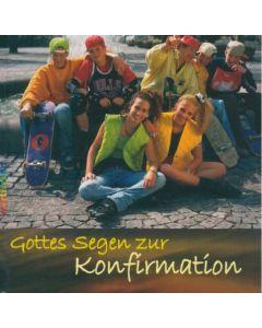 Gottes Segen zur Konfirmation - Bildband mit CD
