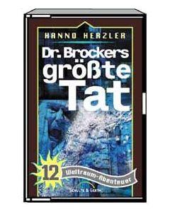 Dr. Brockers größte Tat