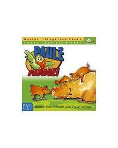 Paule Papagei - Warum kein Schwein sein Ferkel schlägt