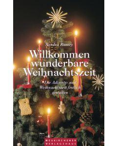 Willkommen wunderbare Weihnachtszeit