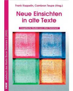 Neue Einsichten in alte Texte