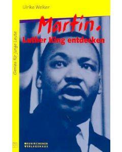 Martin. Luther King entdecken