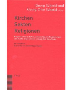 Kirchen, Sekten, Religionen
