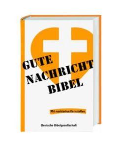 Die Gute Nachricht Bibel - mit markierten Kernstellen
