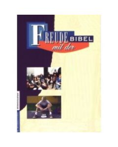 Freude mit der Bibel - Ein Mann in der Schule Gottes