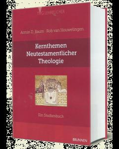 Kernthemen Neutestamentlicher Theologie