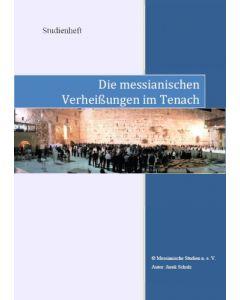 Die messianischen Verheißungen im Tenach